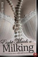 Eight Maids a-Milking - Kitti Bernetti