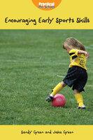 Encouraging Early Sports Skills - Sandy Green