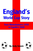 England's World Cup Story - Andy Groom