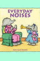 Everyday Noises - Suzy-Jane Tanner