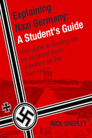 Explaining Nazi Germany - Nick Shepley