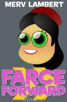 Farce Forward - Volume 1 - Merv Lambert
