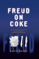 Freud on Coke - David Cohen