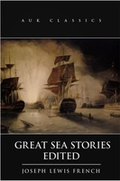 Great Sea Stories - Joseph Lewis French