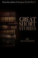 Great Short Stories - Stan Mason