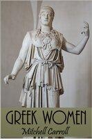 Greek Women - Mitchell Carroll