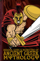Heroes, Gods and Monsters of Ancient Greek Mythology - Michael Ford