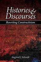 Histories and Discourses - Siegfried J. Schmidt