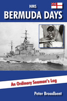HMS Bermuda Days - Peter Broadbent