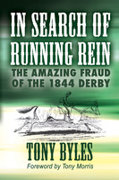 In Search of Running Rein - Tony Byles