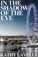 In the Shadow of the Eye - Kathy Lavelle