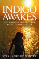 Indigo Awakes - Stephanie de Winter