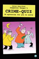 Inspector Danger's Crime Quiz - Werner Wejp-Olsen