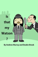 Is That My Watson? - Andrew Murray