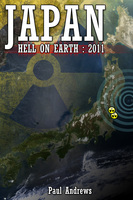Japan - Hell on Earth: 2011 - Paul Andrews