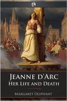 Jeanne d'Arc - Margaret Oliphant