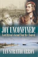 Joy Unconfined - Ian Strathcarron