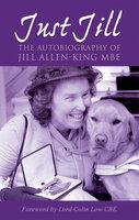 Just Jill - Jill Allen-King OBE