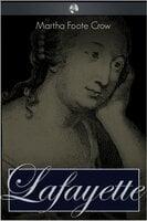 Lafayette - Martha Foote Crow