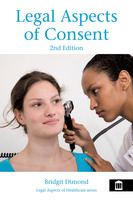 Legal Aspects of Consent 2nd edition - Bridgit Dimond