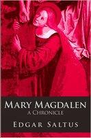 Mary Magdalen - Edgar Saltus