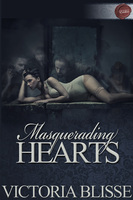 Masquerading Hearts - Victoria Blisse