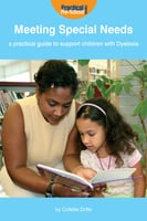Meeting Special Needs: A practical guide to support children with Dyslexia - Collette Drifte