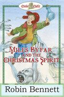 Miles Byfar - Robin Bennett