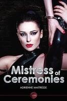 Mistress of Ceremonies - Adrienne Maitresse