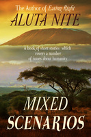 Mixed Scenarios - Aluta Nite
