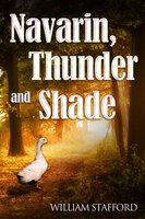 Navarin, Thunder and Shade - William Stafford