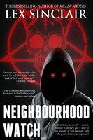 Neighbourhood Watch - Lex Sinclair