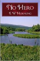 No Hero - Ernest William Hornung