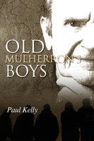 Old Mulherron's Boys - Paul Kelly