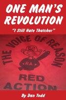 One Man's Revolution - Dan Todd