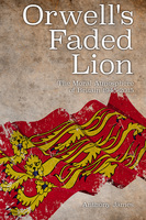 Orwell's Faded Lion - Anthony James