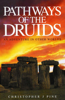 Pathways of the Druids - Christopher J. Pine