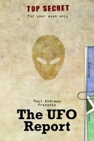 Paul Andrews Presents - The UFO Report - Paul Andrews