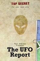 Paul Andrews Presents - The UFO Report - Paul Andrews