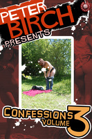 Peter Birch Presents: Confessions Volume 3 - Peter Birch