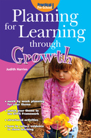 Planning for Learning through Growth - Judith Harries