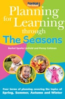 Planning for Learning through the Seasons - Rachel Sparks Linfield
