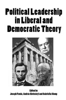 Political Leadership in Liberal and Democratic Theory - Joseph Femia