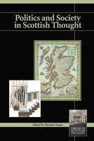 Politics and Society in Scottish Thought - Shinichi Nagao