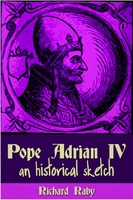 Pope Adrian IV - Richard Raby