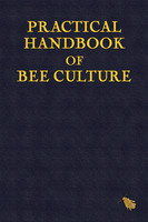 Practical Handbook of Bee Culture - Sherlock Holmes