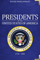 Presidents of the United States of America - Wayne Wheelwright