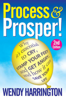 Process and Prosper - 2nd Edition - Wendy Harrington