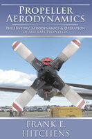 Propeller Aerodynamics - Frank Hitchens