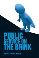 Public Service on the Brink - Jenny Manson